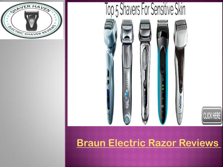 Braun Electric Razor Reviews