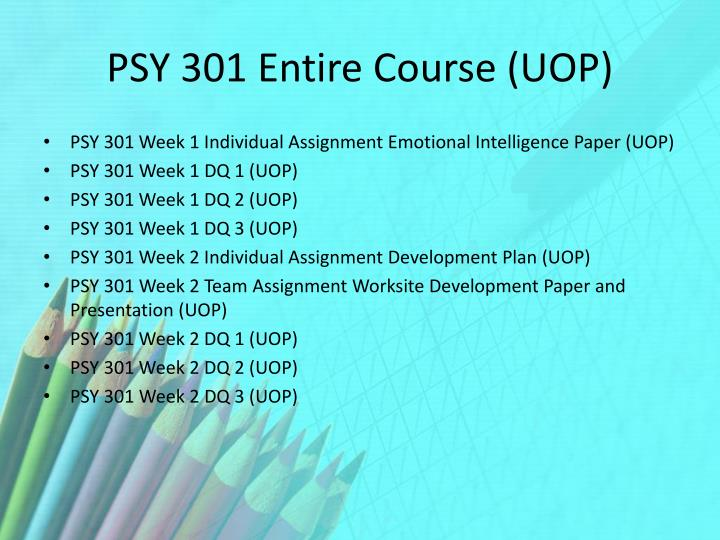Psy 301 entire course uop