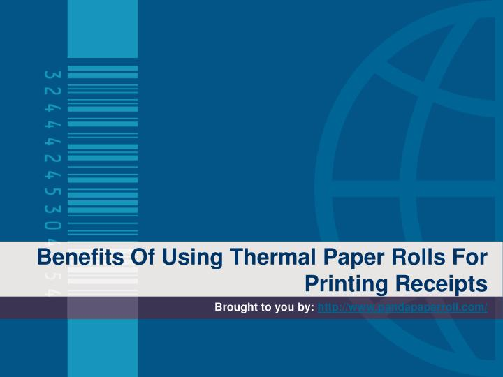 benefits of using thermal paper rolls for printing receipts n.
