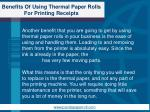 benefits of using thermal paper rolls for printing receipts3