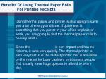 benefits of using thermal paper rolls for printing receipts4