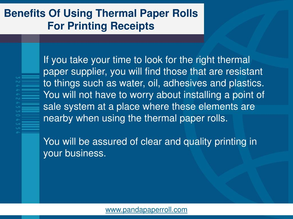 PPT - Benefits Of Using Thermal Paper Rolls For Printing Receipts