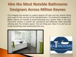 hire the most notable bathrooms designers across milton keynes2