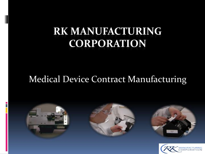 medical device contract manufacturing n.
