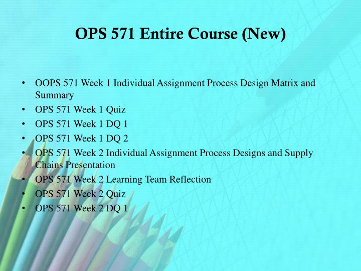 ops 571 project key deliverables Ops 571 week 5 individual assignment by greysonsdad   studymodecom piper industries corporation project management recommendation dear project manager: with the available information from the previous email regarding the projects of juniper, palomino and stargazer, i feel it is in the company's best interest to go with the palomino project moving forward.