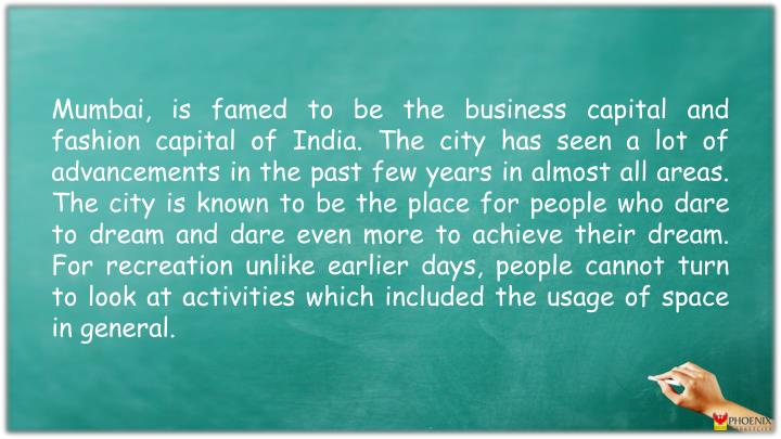 Mumbai, is famed to be the business capital and fashion capital of India. The city has seen a lot of...