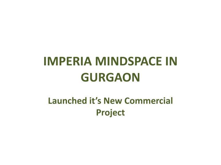 Imperia mindspace in gurgaon