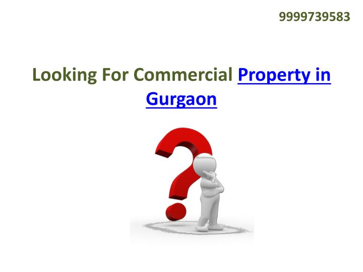 Looking for commercial property in gurgaon