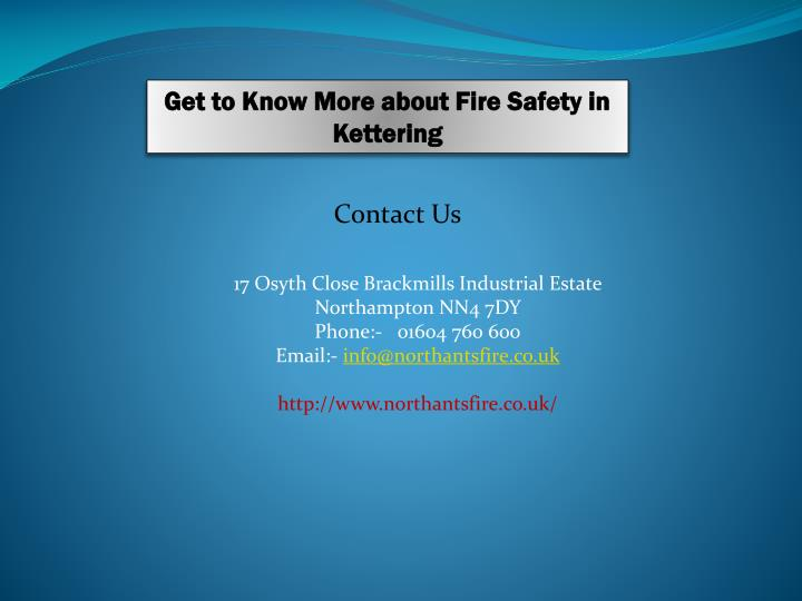 Get to Know More about Fire Safety in Kettering
