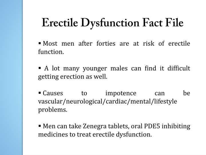 Erectile Dysfunction Fact File