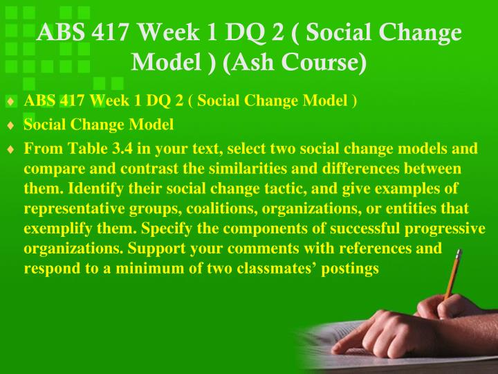 Abs 417 week 1 dq 2 social change model ash course