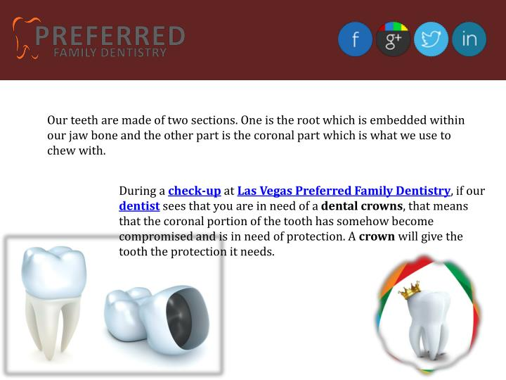 Our teeth are made of two sections. One is the root which is embedded within our jaw bone and the ot...