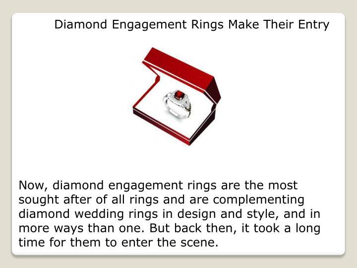 Diamond Engagement Rings Make Their Entry