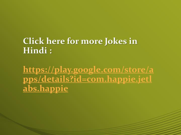 Click here for more Jokes in Hindi :