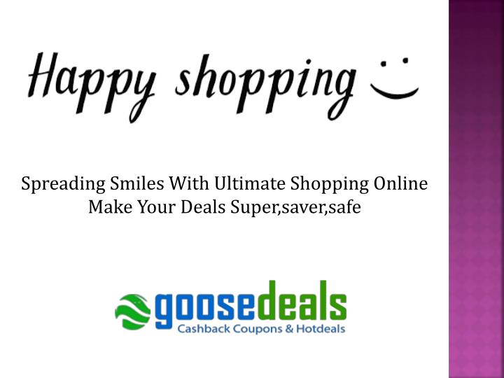 Spreading Smiles With Ultimate Shopping Online