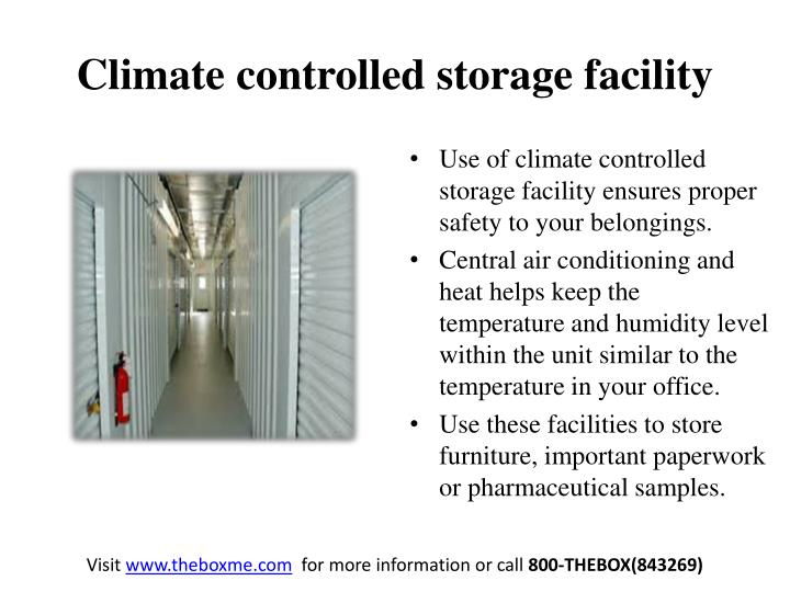 Climate controlled storage facility
