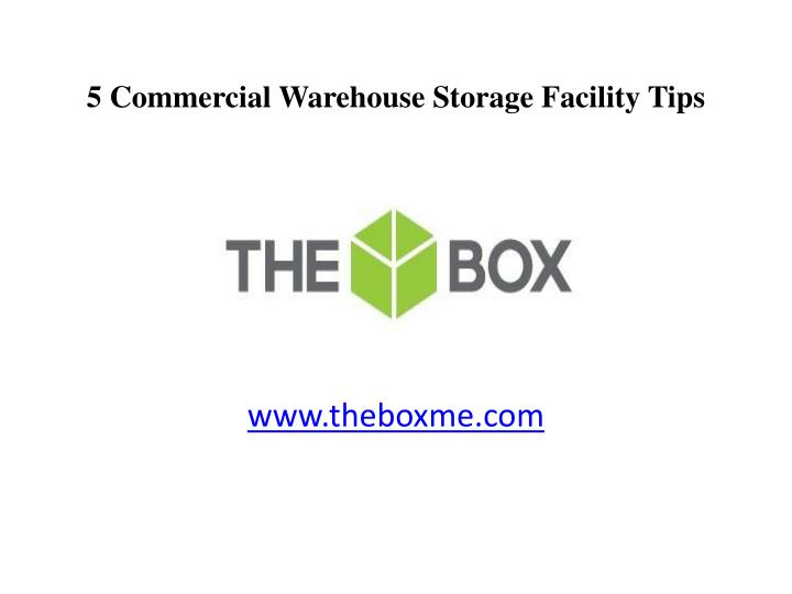 5 Commercial Warehouse Storage Facility Tips