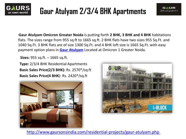 Gaur atulyam 2 3 4 bhk apartments