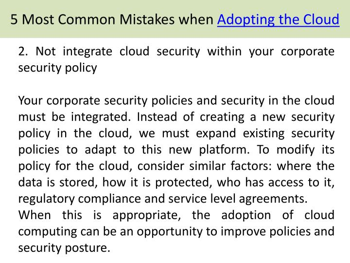 2. Not integrate cloud security within your corporate security