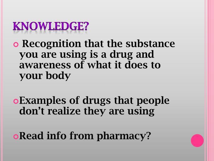 Knowledge?