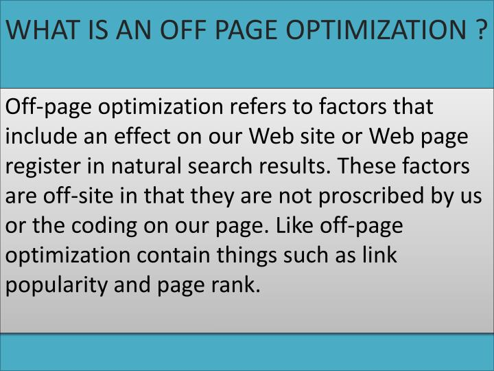 WHAT IS AN OFF PAGE OPTIMIZATION ?