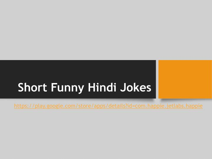 ppt short funny hindi jokes powerpoint presentation id 7301025