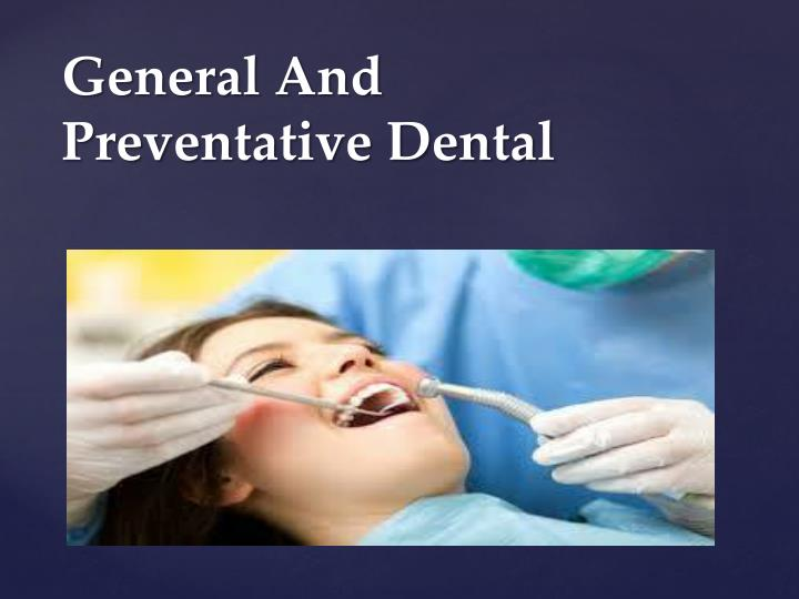 General And Preventative Dental