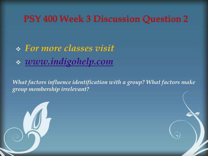 psy 230 week 2 powerpoint presentation View homework help - psy 230 week 2 personality theory presentation from psy 230 at university of phoenix - favorability leads to strengthened response - lack of.