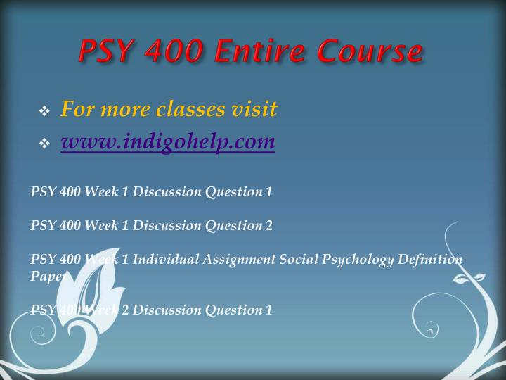 psy 400 social psychology definition paper Psy 400 week 1 individual assignment social psychology definition paper click here to buy the tutorial for more course tutorials visit wwwuophelpcom.