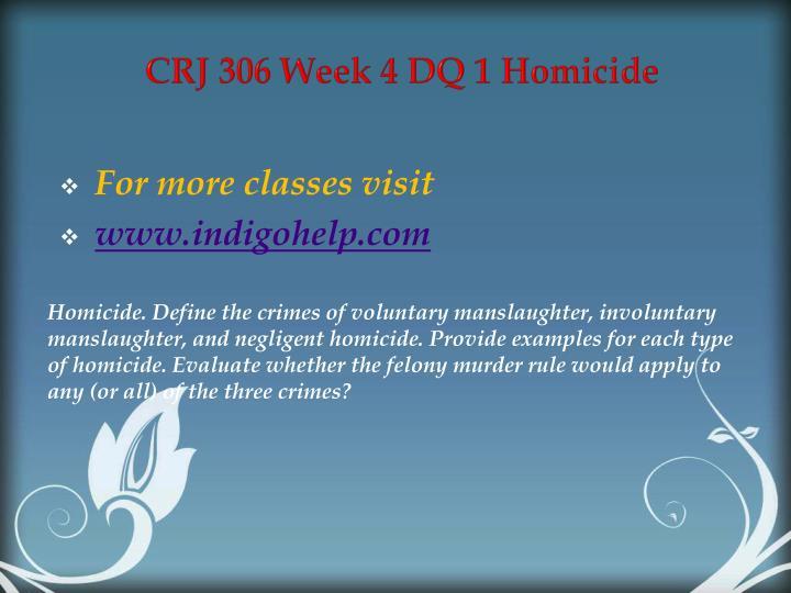 CRJ 306 Week 4 DQ 1 Homicide