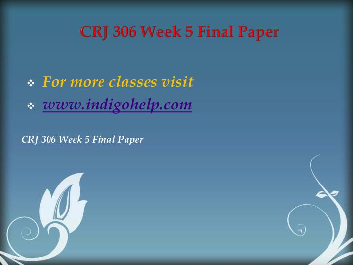 CRJ 306 Week 5 Final Paper