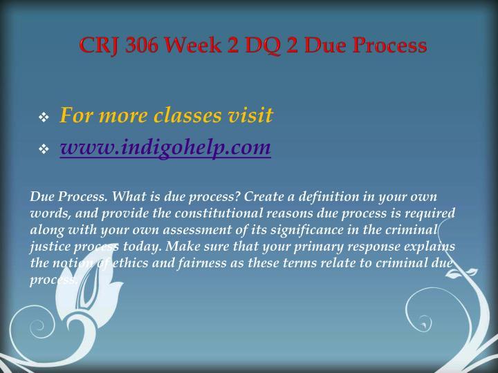 CRJ 306 Week 2 DQ 2 Due Process