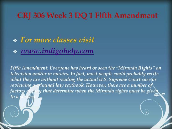 CRJ 306 Week 3 DQ 1 Fifth Amendment