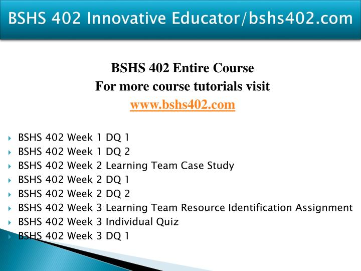 Bshs 402 innovative educator bshs402 com2