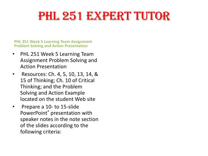 PHL 251 expert tutor