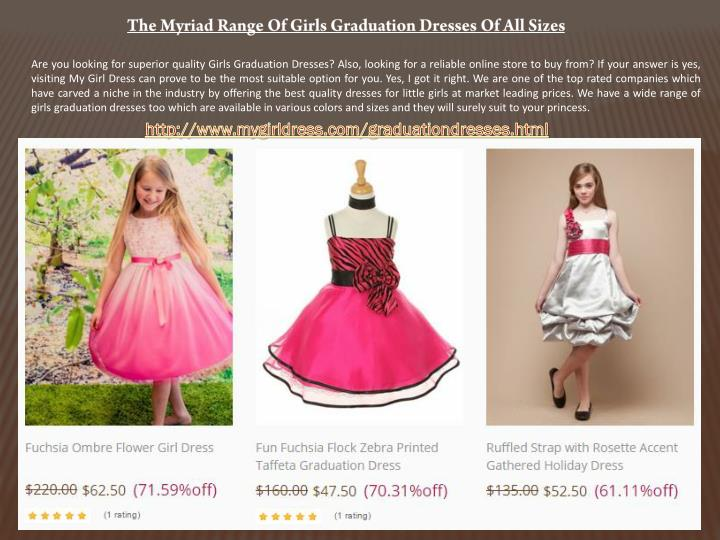 The Myriad Range Of Girls Graduation Dresses Of All Sizes