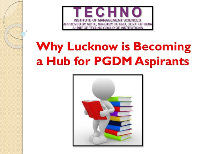 why lucknow is becoming a hub for pgdm aspirants