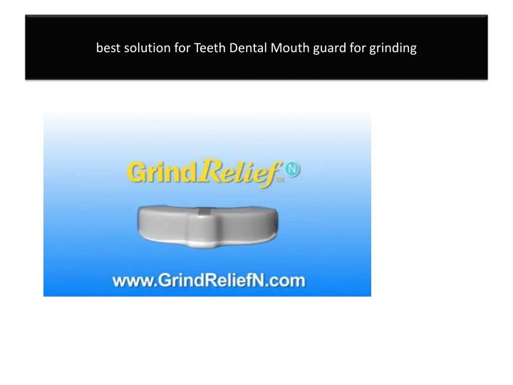 best solution for Teeth Dental Mouth guard for grinding