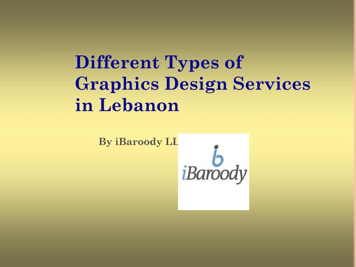 different types of graphics design services in lebanon n.