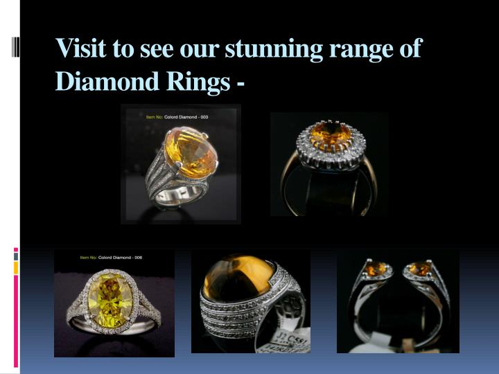 Visit to see our stunning range of diamond rings