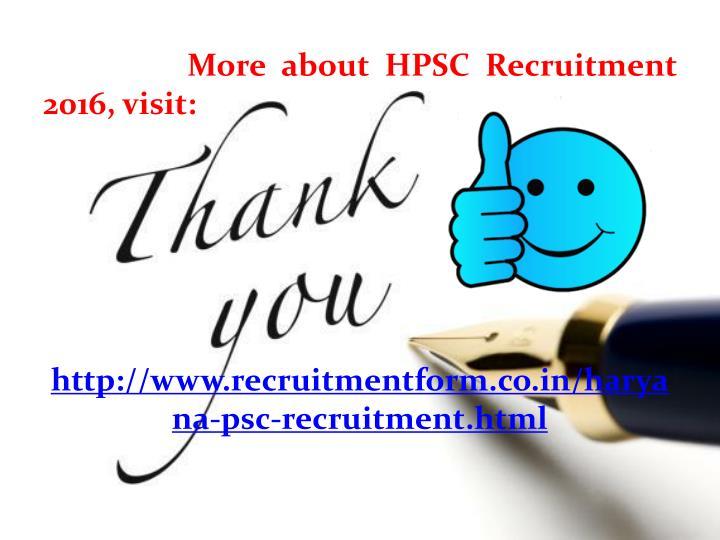 More about HPSC Recruitment 2016, visit: