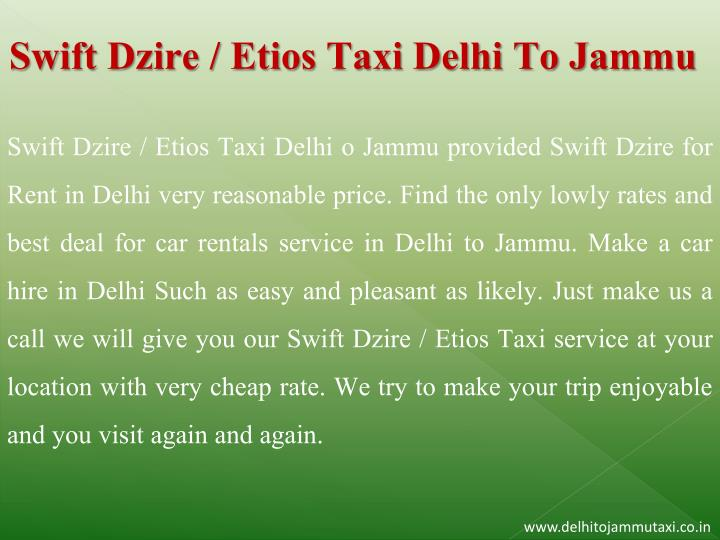 Swift Dzire / Etios Taxi Delhi To Jammu