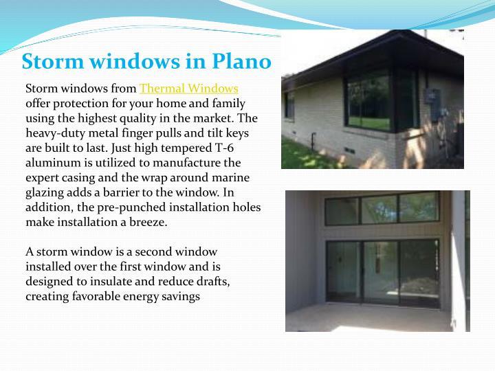 Storm windows in Plano
