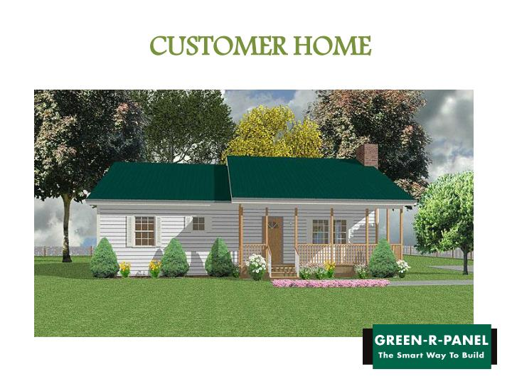 Customer home green r panel