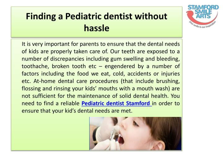 Finding a pediatric dentist without hassle