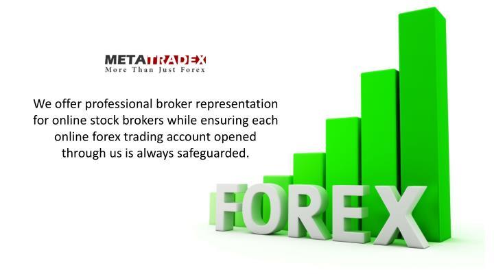 We offer professional broker representation