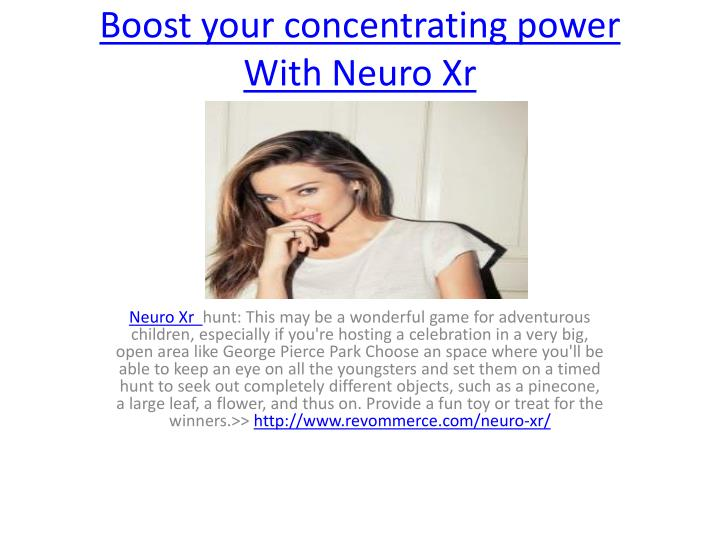 Boost your concentrating power with neuro xr