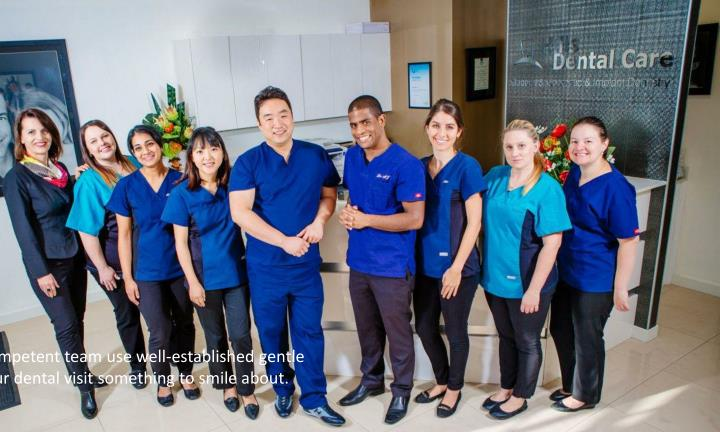 Our Dr. James Kim and his highly competent team use well-established gentle