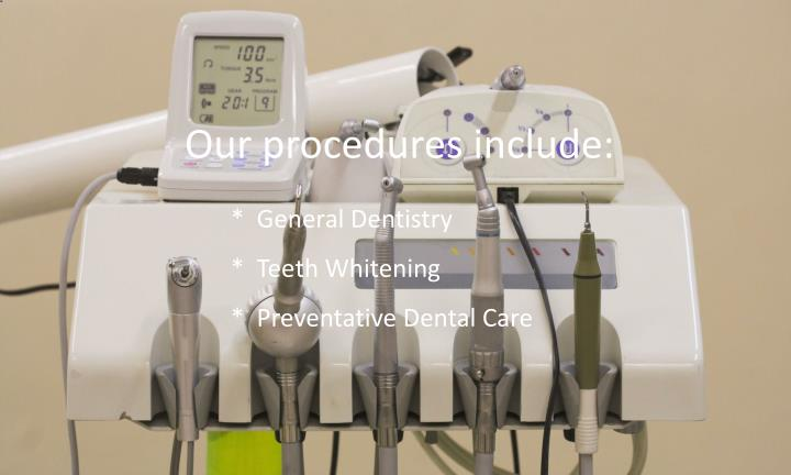 Our procedures include: