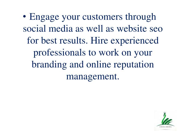 Engage your customers through social media as well as website